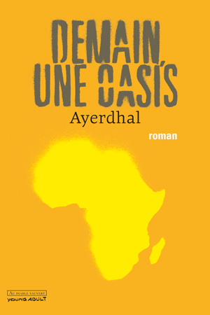 COUV-AYERDHAL-Demain-une-oasis-SITE