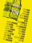 Gilets jaunes, pour un nouvel horizon social