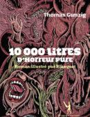 10 000 litres d'horreur pure