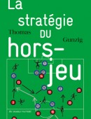 La Stratégie du hors-jeu