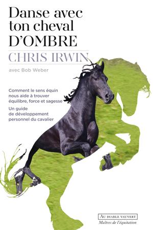 COUV-IRWIN-Danse-avec-ton-cheval-d'Ombre-PL1SITE