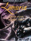Lémuria Marphil, Ménéas