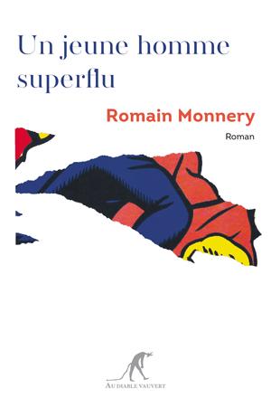 COUV-MONNERY-Un-jeune-homme-superflu-SITE