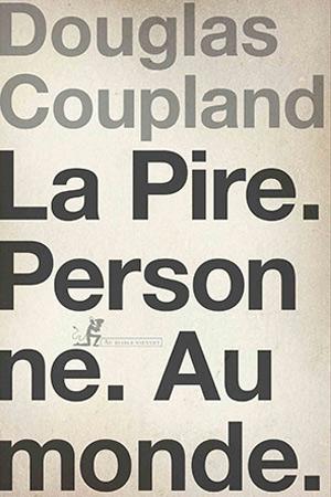 Coupland, La pire personne au monde