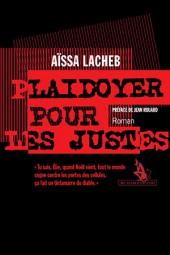 Aissa Lacheb, Plaidoyer pour les justes